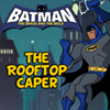 Batman: The Rooftop Caper